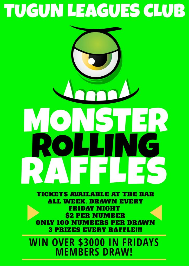 MONSTER ROLLING RAFFLES – Every Friday Night