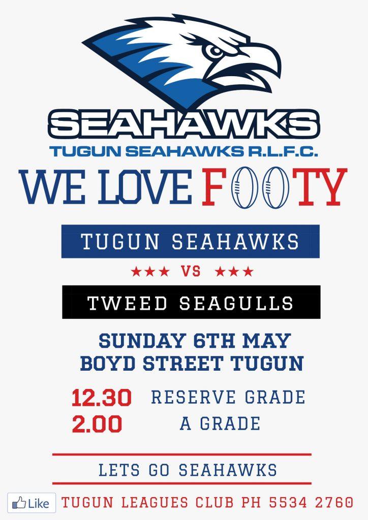TUGUN SEAHAWKS VS TWEED SEAGULLS – SUNDAY 6TH MAY 2018